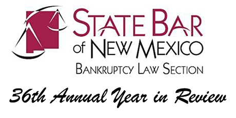 36th Annual Bankruptcy Year in Review Seminar tickets