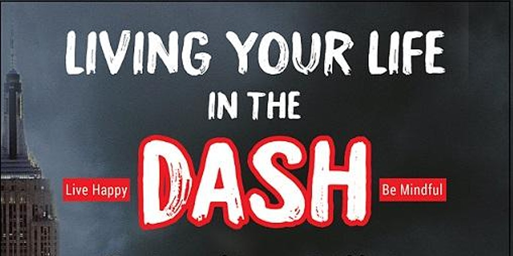 BOOK: Living Your Life In The Dash: Personal journey to mindfulness