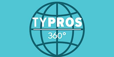 TYPROS 360° tickets