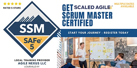SAFe® Scrum Master (SSM® 5.0 Certification) in Kentucky tickets