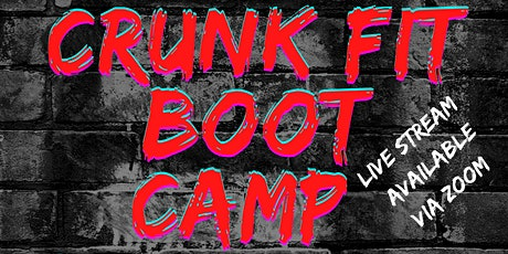 Crunk Fit Boot Camp tickets
