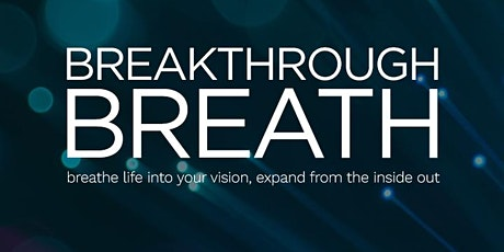 Breakthrough Breath February tickets