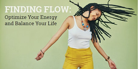Finding Flow: Optimize Your Energy and Balance Your Life tickets