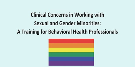 Clinical Issues for Working with Sexual and Gender Minority People tickets