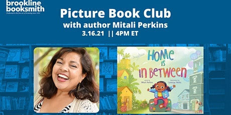 Brookline Booksmith Picture Book Club: Mitali Perkins tickets