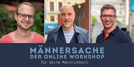 Männersache: der Onlineworkshop #3 Tickets