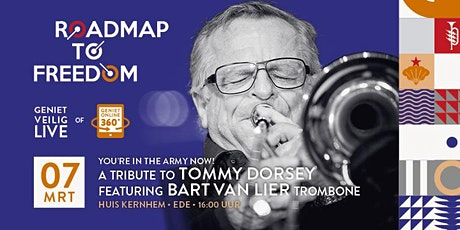A tribute to Tommy Dorsey feat. Bart van Lier tickets