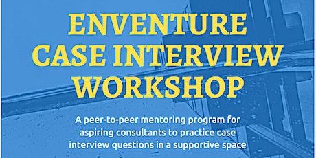 Enventure Case Interview Workshops tickets