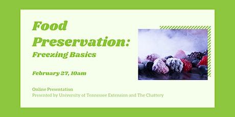 Food Preservation: Freezing Basics - ONLINE CLASS tickets