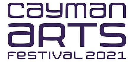 Cayman Arts Festival 2021 tickets