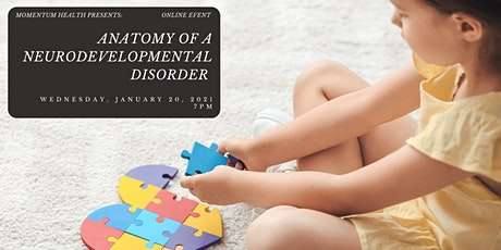 Anatomy of a Neurodevelopmental Disorder tickets