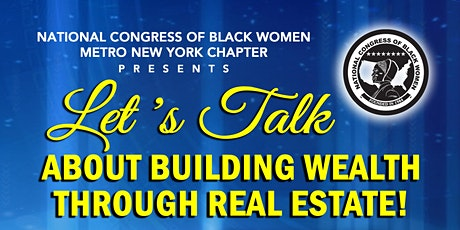 Virtual: Let's Talk About Building Wealth through Real Estate! tickets