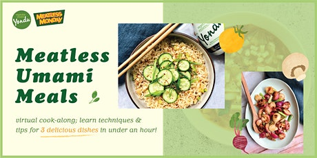 Meatless Meals with Vegetable Umami! tickets