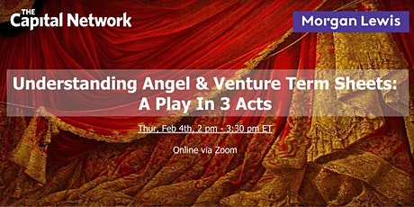 WEBINAR | Understanding Angel & Venture Term Sheets: A Play In 2 Acts tickets