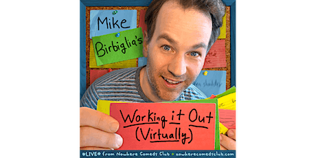 Mike Birbiglia: Working It Out Worldwide Part #6 tickets