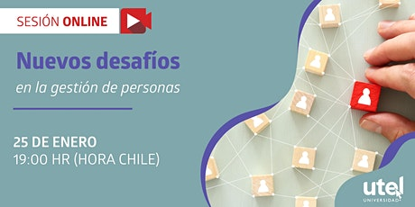 """Sesión Online """"Nuevos desafíos en la gestión de personas"""" tickets"""