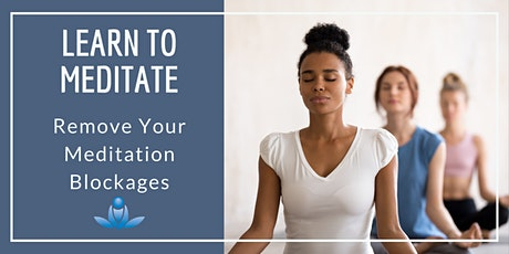 Remove Your Meditation Blockages tickets
