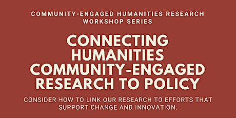 Connecting Humanities Community-Engaged Research to Policy tickets