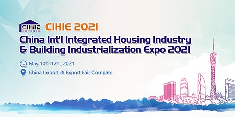 China Int'l Integrated Housing Industry & Building Industrialization Expo tickets
