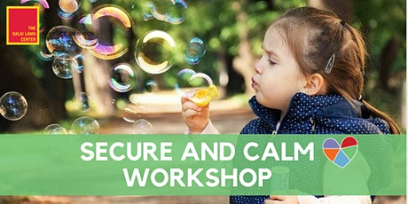 Virtual Secure and Calm Workshop tickets