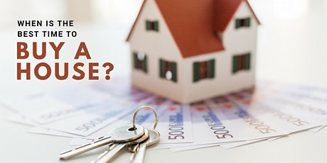 Is Now The BEST Time For YOU To Buy a House?! tickets