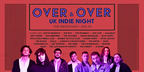 Over & Over - UK Indie Clubnight tickets