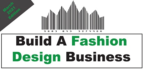 Build A Fashion Business (April 2021 Edition) tickets
