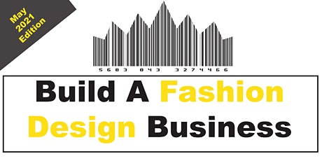 Build A Fashion Business (May 2021 Edition) tickets