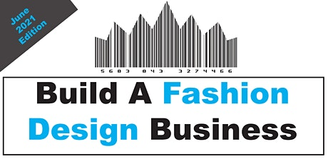 Build A Fashion Business (June 2021 Edition) tickets