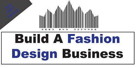 Build A Fashion Business (July 2021 Edition) tickets