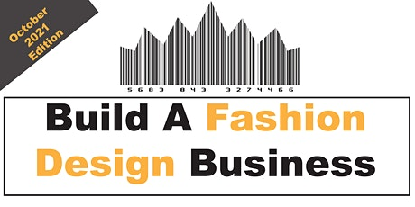 Build A Fashion Business (October 2021 Edition) tickets