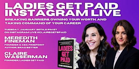 Ladies Get Paid Instagram Live w/ Meredith Fineman tickets