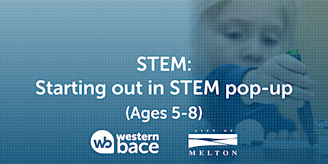 STEM: Starting out in STEM pop-up (Ages 5-8) tickets
