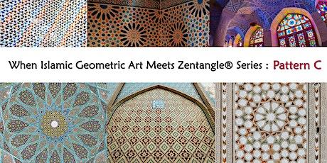 When Islamic Geometric Art Meets Zentangle® Series - Pattern C (Online) tickets