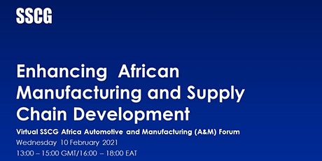 SSCG  Africa Automotive and Manufacturing (A&M) Forum tickets