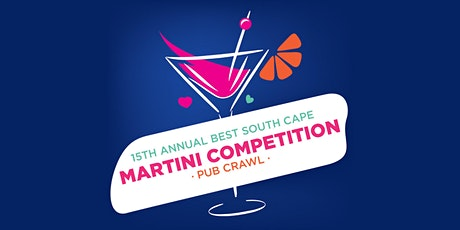 15th Annual Best South Cape Martini Competition tickets
