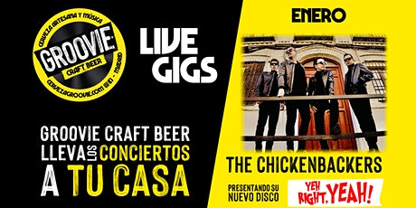 """Groovie Live Gigs Presenta """"The Chickenbackers"""" en video-directo boletos"""