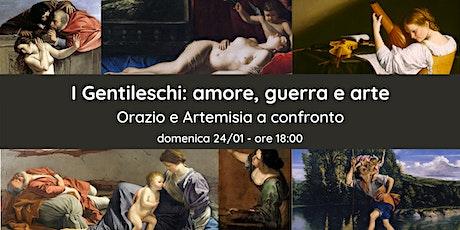 I Gentileschi: amore, guerra e arte - Orazio e Artemisia a confronto biglietti