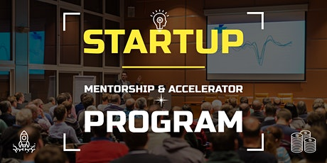 [Startups] : Mentorship & Accelerator Program for Startups tickets