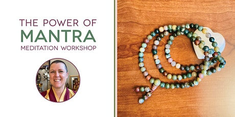 The Power of Mantra - meditation workshop tickets