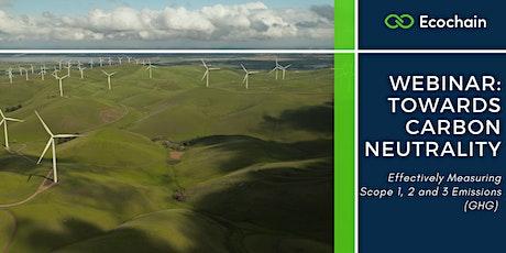 Webinar: Towards Carbon Neutrality - Measuring Scope 1,2 & 3 Emissions tickets