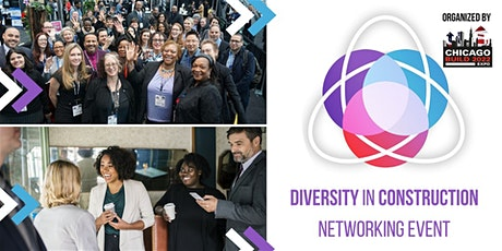 Diversity in Construction (Co-hosted with Chicago Build 2022) tickets