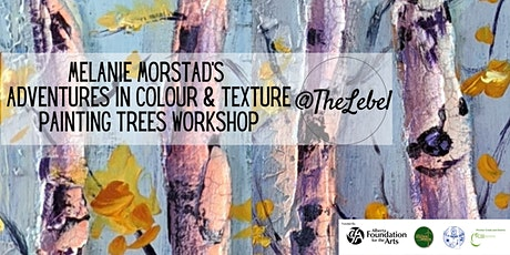 Melanie Morstad's Adventures in Colour & Texture Painting Trees Workshop tickets