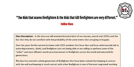 """The Risk that scares firefighters & the Risk that kill firefighters"" tickets"