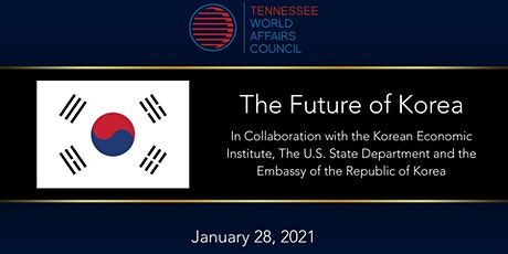 U.S.-South Korea Relations in a New Era |  Global Town Hall | Jan  28 tickets