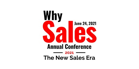 Why Sales Network Annual Conference - 2021 The New Sales Era tickets