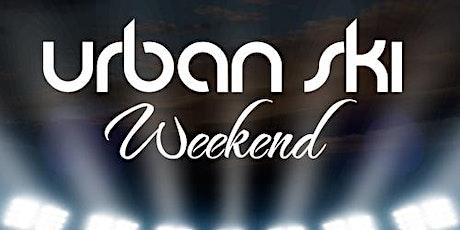 Urban Ski Weekend tickets