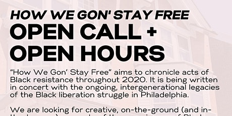 OPEN HOURS for HOW WE GON' STAY FREE w/ The Paul Robeson House & Museum tickets