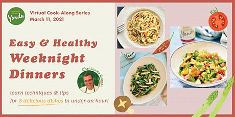 Easy & Healthy Weeknight Dinner Series - Cook-Along with Vegetable Umami! tickets