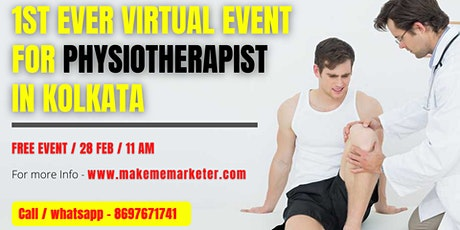 1st Ever Virtual Event for Physiotherapist in Kolkata tickets